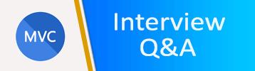 ASP.NET MVC Interview Questions & Answers
